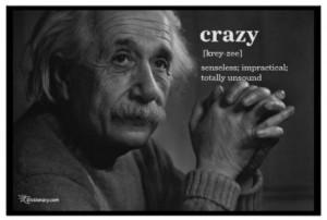 Einstein Crazy Definition Poster