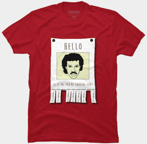 Lionel Richie Hello Is It Me You're Looking For T-Shirt