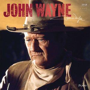 2018 John Wayne Wall Calendar