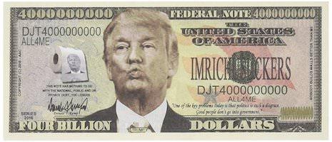 Donald Trump Four Billion Dollar Bill
