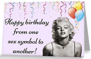 Marilyn Monroe Sex Symbol Birthday Card