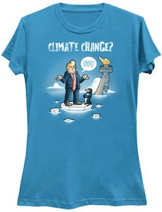 Trump Climate Change Where T-Shirt