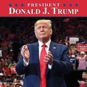 2021 Presiden Donald J. Trump Wall Calendar