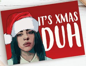 Billie Eilish It's Christmas Card